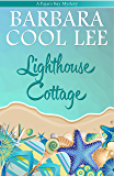Lighthouse Cottage (A Pajaro Bay Mystery Book 3) (English Edition)