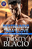 Restraining Tara's Love (The Laws of Love Book 1)