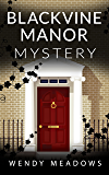 Blackvine Manor Mystery