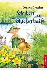 Giesbert und der Gluckerbach (German Edition) Kindle Edition