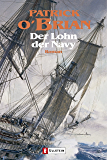 Der Lohn der Navy: Roman (Ein Jack-Aubrey-Roman 20) (German Edition)