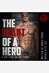 The Heart of a Hero: A Love Struck Bad Boys Romance Audible Audiobook