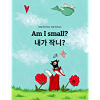 Am I small? 내가 작니?: Children's Picture Book English-Korean (Bilingual Edition) (World Children's Book) (English Edition)