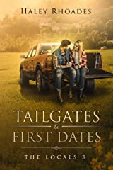Tailgates & First Dates (The Locals Book 3) Kindle Edition