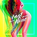 Fast Wine
