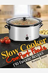 Slow Cooker Comfort Foods Kindle Edition