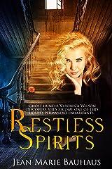 Restless Spirits Kindle Edition