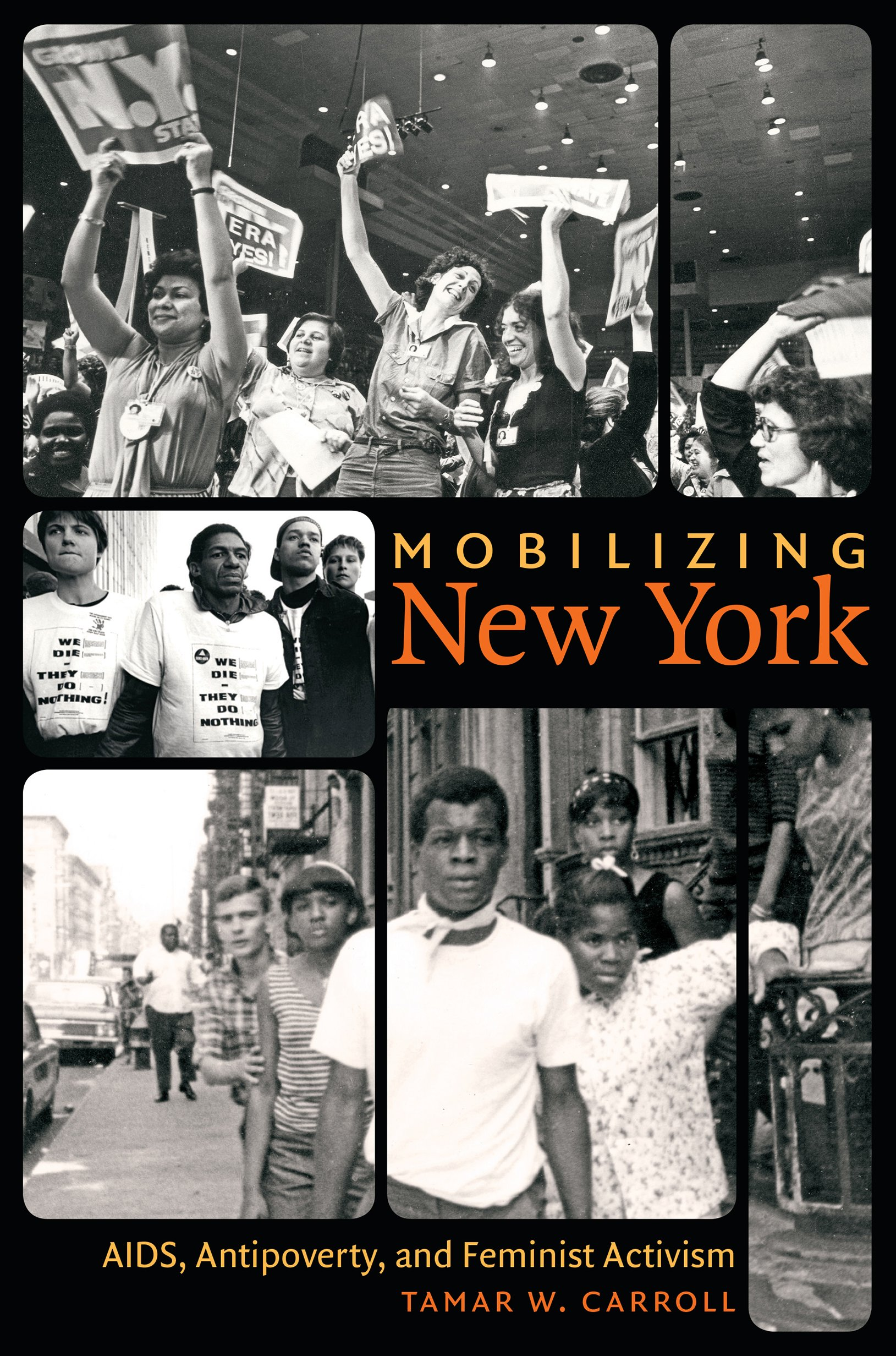 71a81858eaf3 Mobilizing New York  AIDS, Antipoverty, and Feminist Activism ...