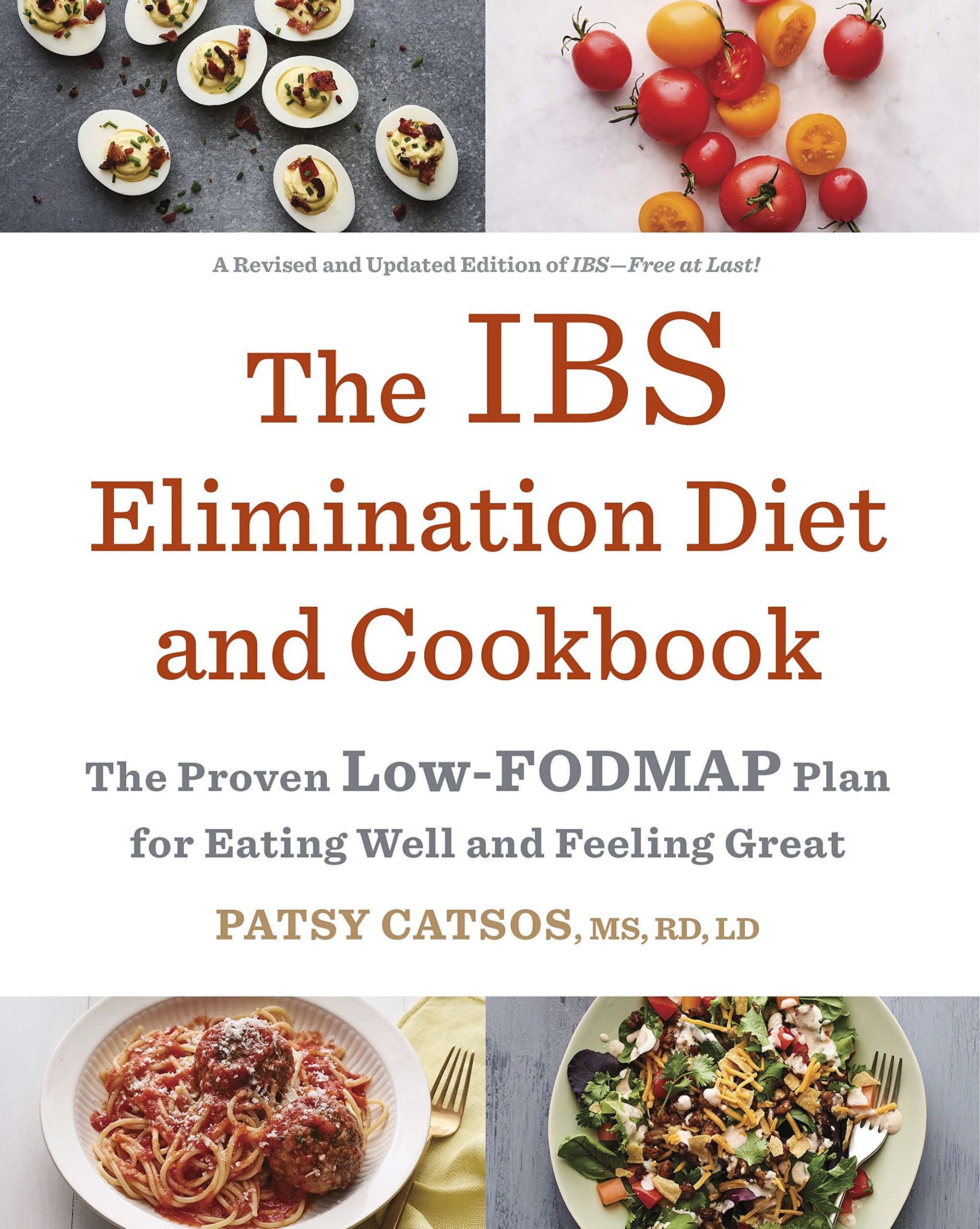 The IBS Elimination Diet and Cookbook: The Proven Low-FODMAP