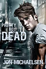 Pretty Boy Dead (a Kendall Parker Mystery Book 1) Kindle Edition