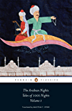 The Arabian Nights: Tales of 1,001 Nights: Volume 1 (The Arabian Nights or Tales from 1001 Nights)