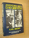 Adventures with D. W. Griffith