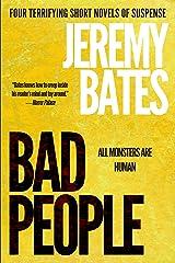 Bad People: Four terrifying short novels of suspense Kindle Edition