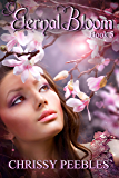 Eternal Bloom - Book 5 (The Ruby Ring Saga)