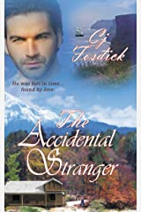 The Accidental Stranger (The Accidental Series) Kindle Edition