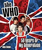 The Who: Fifty Years of My Generation