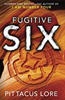 Fugitive Six: Lorien Legacies