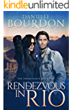 Rendezvous in Rio (The Inheritance Book 2)
