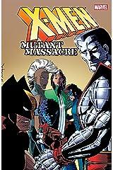 X-Men: Mutant Massacre Kindle Edition