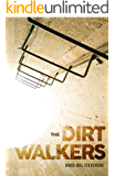 The Dirt Walkers (The Surface's End Book 2)
