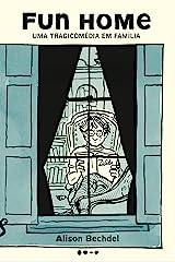 Fun home: Uma tragicomédia em família (Portuguese Edition) Kindle Edition