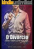 O divórcio (Os homens do Mundo Livro 1) (Portuguese Edition)
