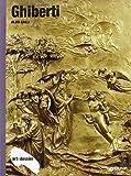 Ghiberti. Ediz. illustrata (Dossier d'art)