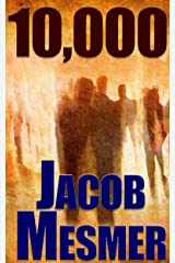 10,000: No One Is Innocent Kindle Edition