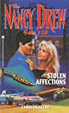 Stolen Affections (Nancy Drew Files Book 105)