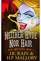 Neither Hyde Nor Hair: A Paranormal Mystery (Lucy Westenra Book 1) Kindle Edition