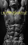 Uncrushable (Forehead Kisses #3)