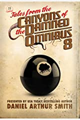 Tales from the Canyons of the Damned: Omnibus 8 Kindle Edition