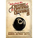 Tales from the Canyons of the Damned: Omnibus 8