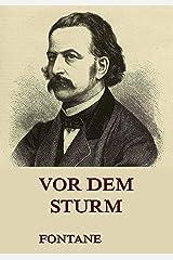 Vor dem Sturm: Roman aus dem Winter 1812 auf 13 (German Edition) Kindle Edition