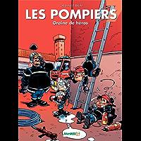 Les Pompiers: Graine de héros (French Edition)