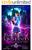 Paranormal University: Second Semester: An Unveiled Academy Novel