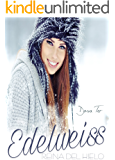 Edelweiss: Reina del hielo