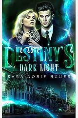 Destiny's Dark Light Kindle Edition