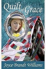 Quilt of Grace Kindle Edition