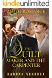 The Quilt Maker and the Carpenter (Amish Romance)