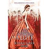 A elite (A Seleção Livro 2)