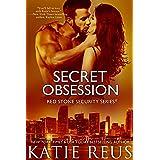 Secret Obsession (romantic suspense) (Red Stone Security Series Book 12)