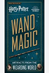 Harry Potter - Wand Magic: Artifacts from the Wizarding World Capa dura