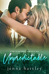 Unpredictable (Love in LA Book 4) Kindle Edition