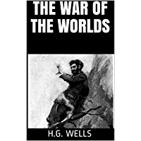 The War of the Worlds (Illustrated) (English Edition)
