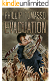 Evacuation (Vaccination Triology Book 2)