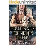 Highlands' Forbidden Deeds: A Scottish Medieval Historical Highlander Collection