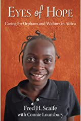 Eyes of Hope: Caring for Orphans and Widows in Africa Kindle Edition