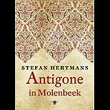 Antigone in Molenbeek (Dutch Edition)