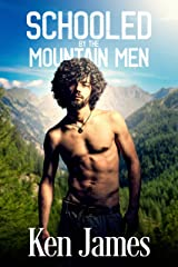 Schooled By The Mountain Men Kindle Edition